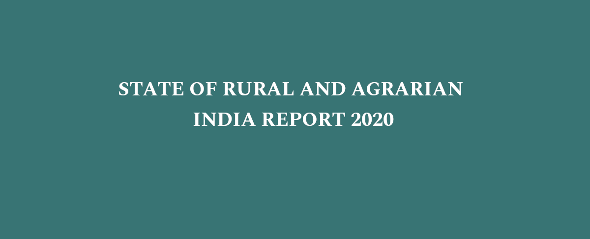 REPORT RELEASE (30 NOV 2020): State of Rural and Agrarian India Report 2020
