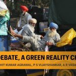 Neither govt nor protesting farmers recognise challenge of depleting natural resources and climate crisis